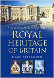 A Companion to the Royal Heritage of Britain
