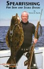 Spearfishing for Skin and Scuba Divers