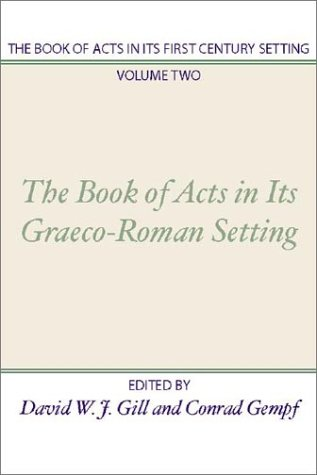 Book of Acts in Its First Century Setting
