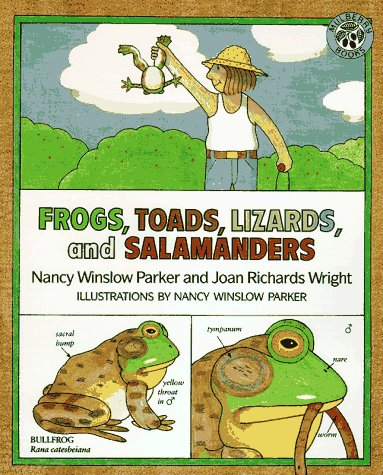 Frogs, Toads, Lizards, and Salamanders by Nancy Winslow Parker