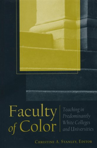 Faculty Of Color: Teaching In Predominantly White Colleges And Universities (Jb   Anker Series)