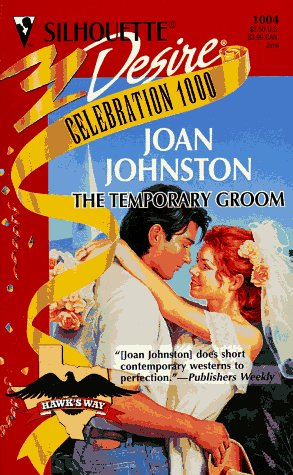 The Temporary Groom (Hawk's Way #9)