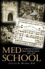 Med School: A Collection of Stories about Medical School 1951-1955