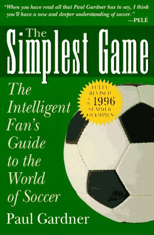 The Simplest Game by Paul Gardner