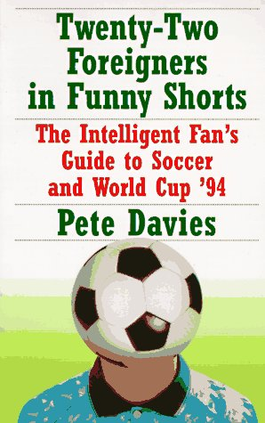 Twenty-Two Foreigners in Funny Shorts by Peter Davies