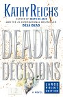 Deadly Décisions (Temperance Brennan, #3)