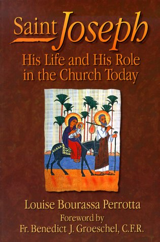 Saint Joseph: His Life and His Role in the Church Today