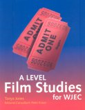A Level Film Studies: For Wjec