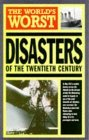 The World's Greatest Disasters (World's Greatest)