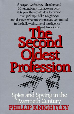 The Second Oldest Profession by Phillip Knightley