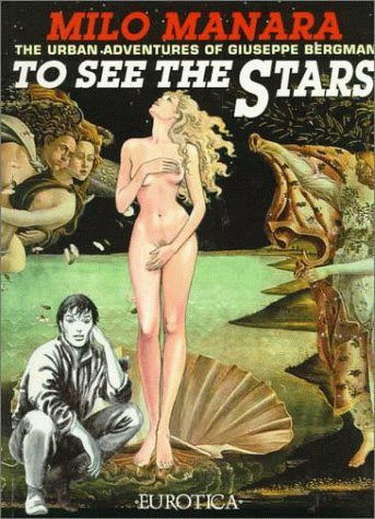 To See the Stars by Milo Manara