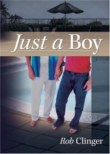 Just a Boy by Rob Clinger