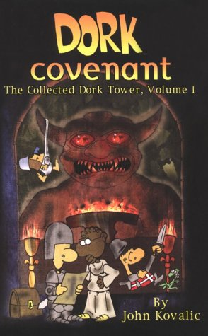 Dork Covenant (Dork Tower, #1)