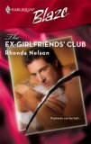 The Ex-Girlfriends' Club (Harlequin Blaze #322)