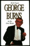 George Burns: In His Own Words