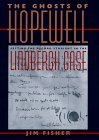 The Ghosts of Hopewell: Setting the Record Straight in the Lindbergh Case