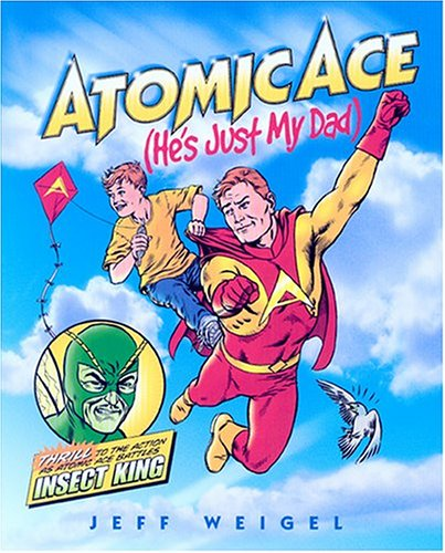 Atomic Ace by Jeff Weigel