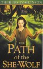 The Path of the She Wolf (Forestwife Saga, #3)