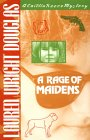 A Rage of Maidens (A Caitlin Reece Mystery)