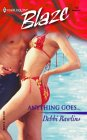 Anything Goes (Harlequin Blaze #112)