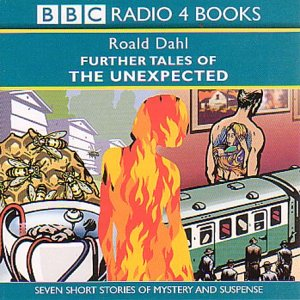 Further Tales of the Unexpected (Roald Dahl's Tales of the Unexpected #2)