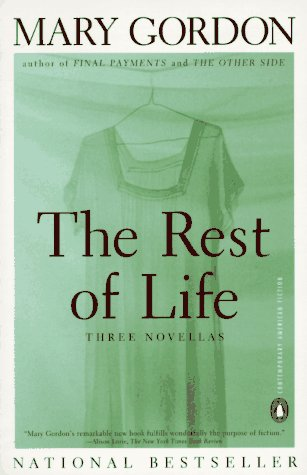 The Rest of Life: Three Novellas