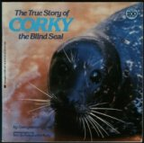 True Story Of Corky, The Blind Seal