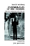 Oswald In New Orleans: Case For Conspiracy With The C.I.A