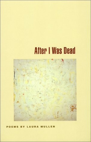 After I Was Dead: Poems