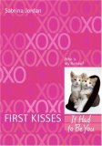 It Had to Be You (First Kisses, #4)