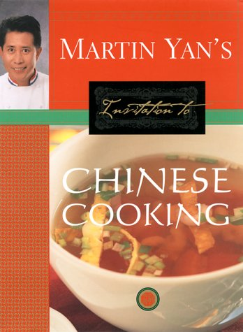 Martin Yan's Invitation to Chinese Cooking