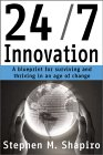 24/7 Innovation: A Blueprint for Surviving and Thriving in an Age of Change