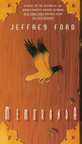 Memoranda by Jeffrey Ford