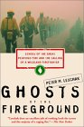 Ghosts of the Fireground: Echoes of the Great Peshtigo Fire and the Calling of a Wildland Firefighter