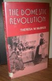 The Domestic Revolution: The Modernisation of Household Service in England and France, 1820-1920