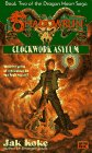 Clockwork Asylum (Dragon Heart Saga, #2)