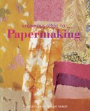 Beginner's Guide to Papermaking