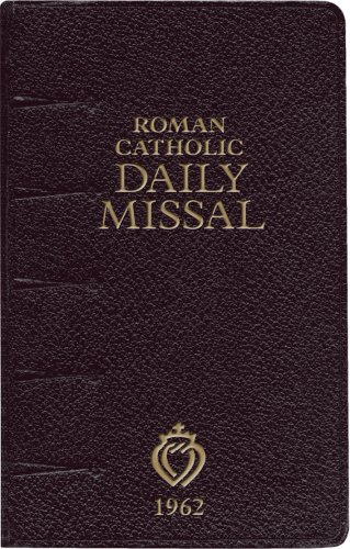 Daily Roman Missal 1962 Illustrated Edition by Pope Pius V