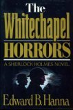 The Whitechapel Horrors by Edward B. Hanna