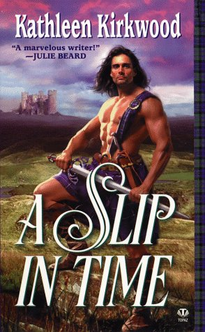 A Slip in Time by Kathleen Kirkwood