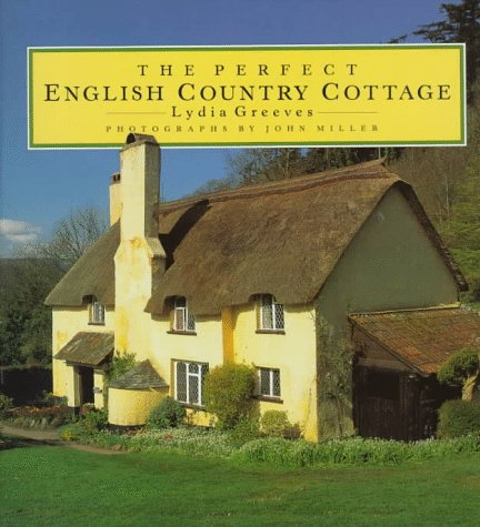 The Perfect English Country Cottage By Lydia Greeves