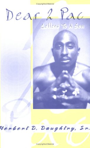 Dear 2 Pac: Letters to A Son