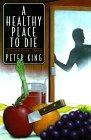 A Healthy Place to Die (Gourmet Detective Mystery, Book 5)