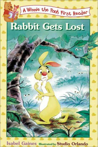 Rabbit Gets Lost by Isabel Gaines
