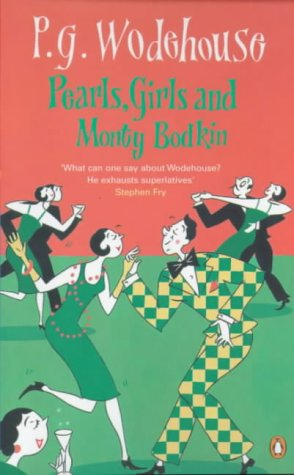 Pearls, Girls And Monty Bodkin by P.G. Wodehouse