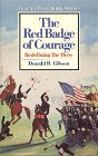 The Red Badge Of Courage: Redefining The Hero