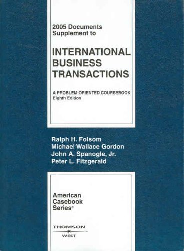 Documents Supplement to International Business Transactions 2005 by Ralph H. Folsom