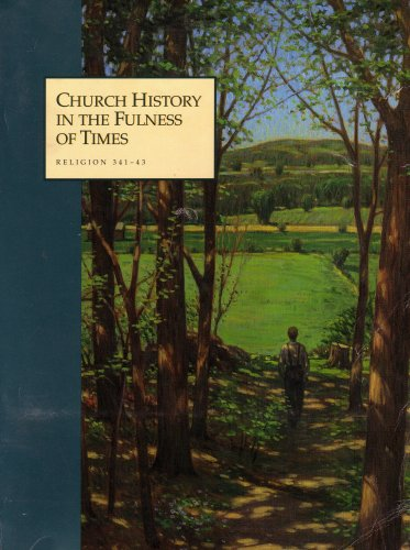 Church History In The Fullness Of Times by The Church of Jesus Christ ...
