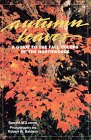 Autumn Leaves: A Guide to the Fall Colors of the Northwoods