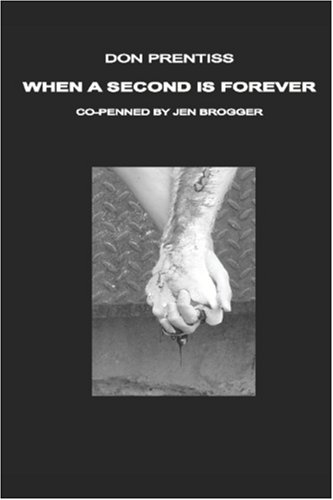 When A Second Is Forever by Don Prentiss